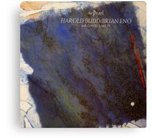 HAROLD BUDD AND BRIAN ENO WITH DANIEL LANOIS - THE PEARL Canvas Print