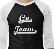 Go Team! 2 Men's Baseball ¾ T-Shirt