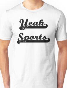 Yeah Sports! Unisex T-Shirt