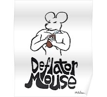 Deflater Mouse Poster
