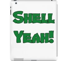 Shell Yeah! iPad Case/Skin