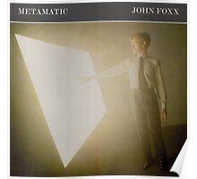 JOHN FOXX - METAMATIC Poster