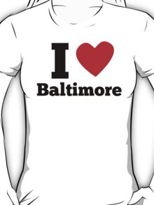 I Heart Baltimore T-Shirt