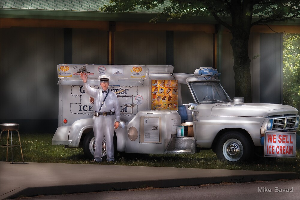 We sell Ice Cream by Mike  Savad
