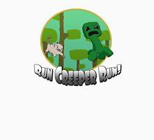 Run Creeper Run! Unisex T-Shirt