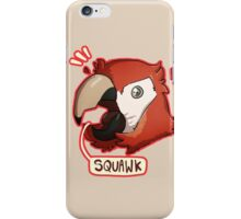 Squawk iPhone Case/Skin