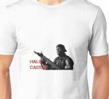 Hale Caesar Unisex T-Shirt