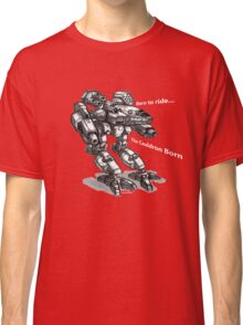cauldron born Classic T-Shirt