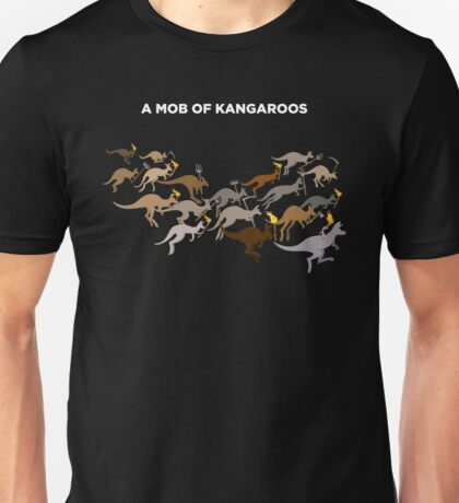 A Mob of Kangaroos Unisex T-Shirt