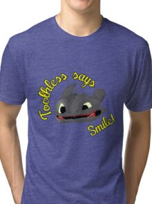 Toothless Says Smile! Tri-blend T-Shirt