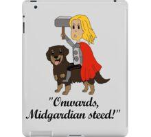 """""""Onwards, Midgardian steed!"""" iPad Case/Skin"""