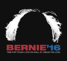Bernie Sanders for President - Hair - White Text by Justin Russell