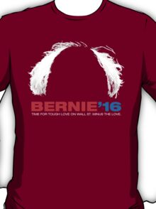 Bernie Sanders for President - Hair - White Text T-Shirt
