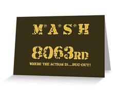 8063rd M*A*S*H Greeting Card