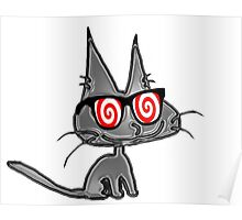 Cat With Hypno Glasses Poster