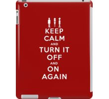 Keep Calm and Turn it Off and On again iPad Case/Skin