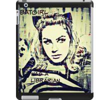 batgirl was a librarian iPad Case/Skin