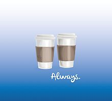 ALWAYS - a Castle celebration (with coffee) by Lidia Creus