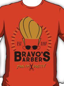 Bravo's Barbers - Man I'm Pretty! T-Shirt