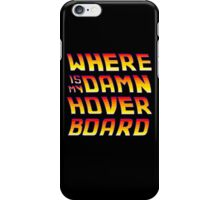 Hoverboards Anonymous iPhone Case/Skin