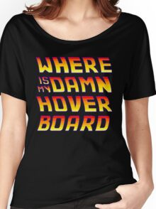 Hoverboards Anonymous Women's Relaxed Fit T-Shirt