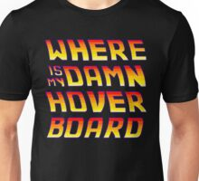 Hoverboards Anonymous Unisex T-Shirt