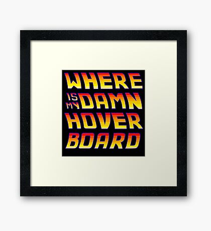 Hoverboards Anonymous Framed Print
