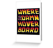 Hoverboards Anonymous Greeting Card