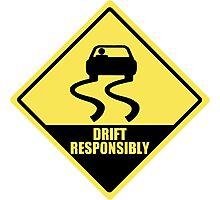 Drift responsibly Photographic Print