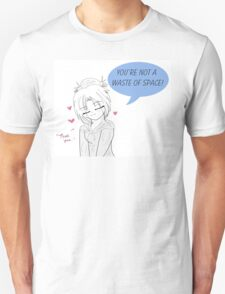 Annie Leanhart-'You're Not a Waste of Space' Unisex T-Shirt