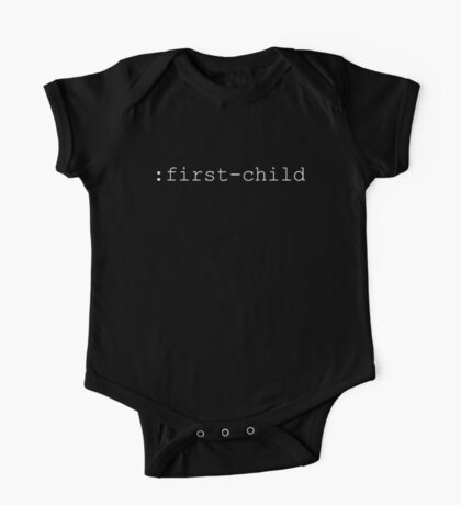 Indicate Your First-Born With A CSS Selector One Piece - Short Sleeve