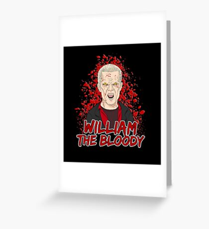 William the Bloody Greeting Card