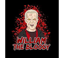 William the Bloody Photographic Print