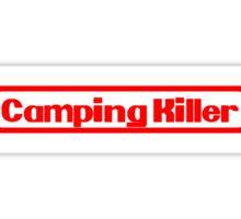Camping Killer Sticker
