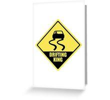 Drifting king Greeting Card