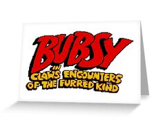 Bubsy Greeting Card