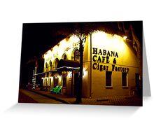 Habana Cafe & Cigar Factory Greeting Card