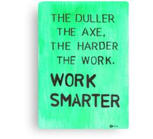 Worker smarter Canvas Print