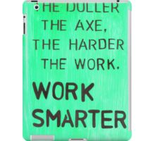Worker smarter iPad Case/Skin