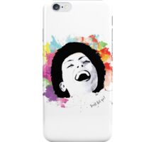 Just let go! iPhone Case/Skin