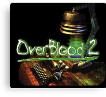 Overblood 2 Cover Canvas Print