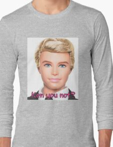 Ken Doll Long Sleeve T-Shirt