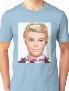 Ken Doll Unisex T-Shirt