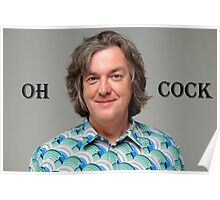 """James May """"Oh Cock"""" Poster"""