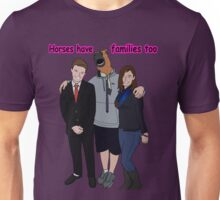 Horses Have Families Too! Life as a teen horse skit t-shirt 2 Unisex T-Shirt
