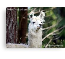 Fed up with advertising? Canvas Print