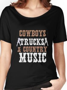 COWBOYS TRUCKS COUNTY MUSIC Women's Relaxed Fit T-Shirt