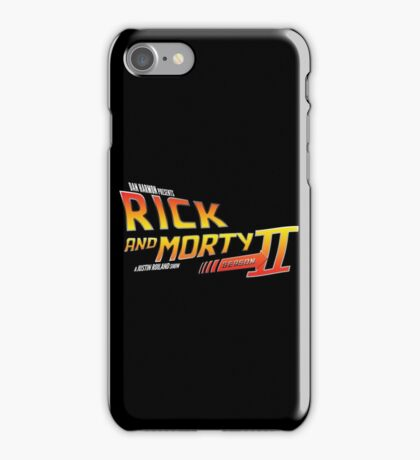 Rick and Morty Season 2 - BTTF Logo iPhone Case/Skin