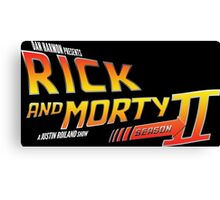 Rick and Morty Season 2 - BTTF Logo Canvas Print