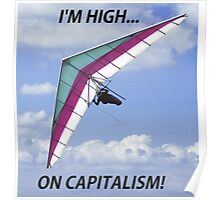 I'm High... On Capitalism! Poster